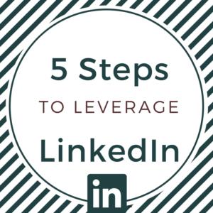 Leverage LinkedIn